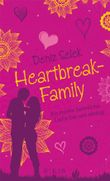 Heartbreak-Family: Als meine heimliche Liebe bei uns einzog