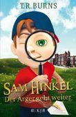 Sam Hinkel – Der Ärger geht weiter
