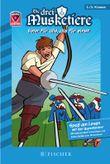 Helden-Abenteuer 04: Die drei Musketiere – Einer für alle, alle für einen