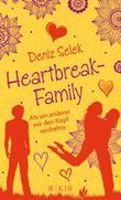 Heartbreak-Family: Als ein anderer mir den Kopf verdrehte