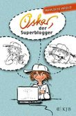 Oskar, der Superblogger