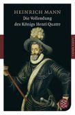 Fischer Klassik / Die Vollendung des Königs Henri Quatre