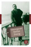 Fischer Klassik / Unterwegs mit Stefan Zweig