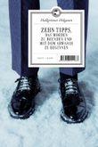 Zehn Tipps, das Morden zu beenden und mit dem Abwasch zu beginnen: Roman