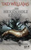 Die Hexenholzkrone - Der letzte König von Osten Ard