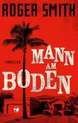 Mann am Boden: Thriller