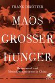 Maos Großer Hunger