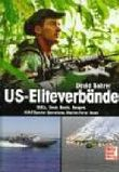 US-Eliteverbände: SEALs, Green Berets, Rangers, USAF Special Operations, Marine Force Recon