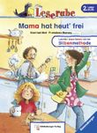 Leserabe – Mama hat heut' frei