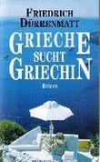 Grieche sucht Griechin. Roman.