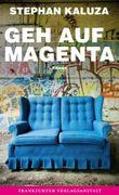 Geh auf Magenta