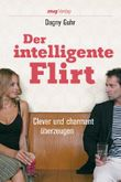 Der intelligente Flirt