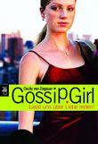 Gossip Girl 4: Lasst uns über Liebe reden! (Die Gossip Girl-Serie)