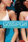 Gossip Girl 3 - Alles ist mir nicht genug (Die Gossip Girl-Serie)