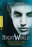 Night World - Töchter der Finsternis (Die NIGHT WORLD-Reihe 6)
