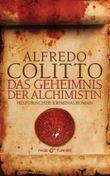 Das Geheimnis der Alchimistin: Historischer Kriminalroman