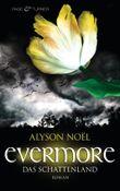 Evermore - Das Schattenland: Roman