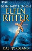 Das Fjordland: Elfenritter 3 - Roman (Die Elfenritter-Trilogie)