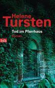 Tod im Pfarrhaus: Roman (Reihenfolge der Romane mit Kriminalinspektorin Irene Huss 4)