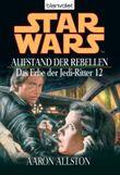 Star Wars: Das Erbe der Jedi-Ritter - Aufstand der Rebellen