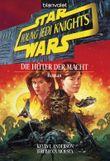 Star Wars: Young Jedi Knights - Die Hüter der Macht