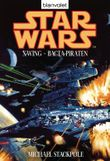 Star Wars: X-Wing - Bacta-Piraten