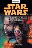 Star Wars. Das Erbe der Jedi-Ritter 1. Die Abtrünnigen