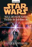 Star Wars: Das Erbe der Jedi-Ritter - Wege des Schicksals
