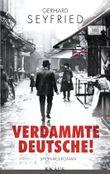 Verdammte Deutsche!: Spionageroman