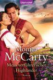 Mein verführerischer Highlander: Roman