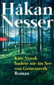 Kim Novak badete nie im See von Genezareth: Roman