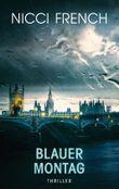 Blauer Montag: Thriller -