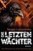 Die letzten Wächter: Roman (Die Wächter-Serie 6)