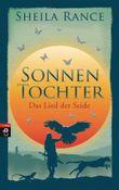 Sonnentochter - Das Lied der Seide: Band 1