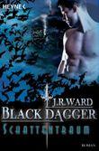 Black  Dagger - Schattentraum