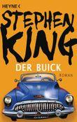 Der Buick: Roman