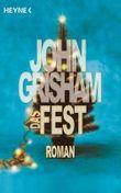 Das Fest: Roman
