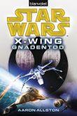 Star Wars: X-Wing - Gnadentod