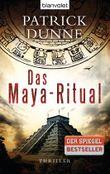 Das Maya-Ritual: Thriller
