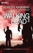 The Walking Dead  3 - Die Zuflucht