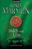 Dolch und Lilie: Highland-Saga