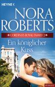 Cordina's Royal Family 2. Ein königlicher Kuss