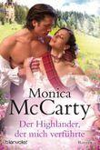 Der Highlander, der mich verführte: Roman