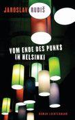 Vom Ende des Punks in Helsinki: Roman