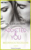 Addicted to You - Bedingungslos