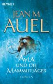 Ayla und die Mammutjäger: Ayla 3 (Kinder Der Erde / Earth's Children)