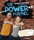 Die Power-Formel: - Nur 30 Minuten pro Tag - - Ohne Geräte - - Wo immer du bist