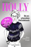 Holly - Die verschwundene Chefredakteurin