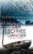 Der Schneegänger: Kriminalroman (Sanela Beara 2)