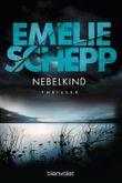 Nebelkind: Thriller